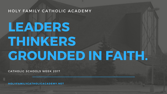 Catholic Schools Week: Faith, Knowledge, and Service at Holy Family ...